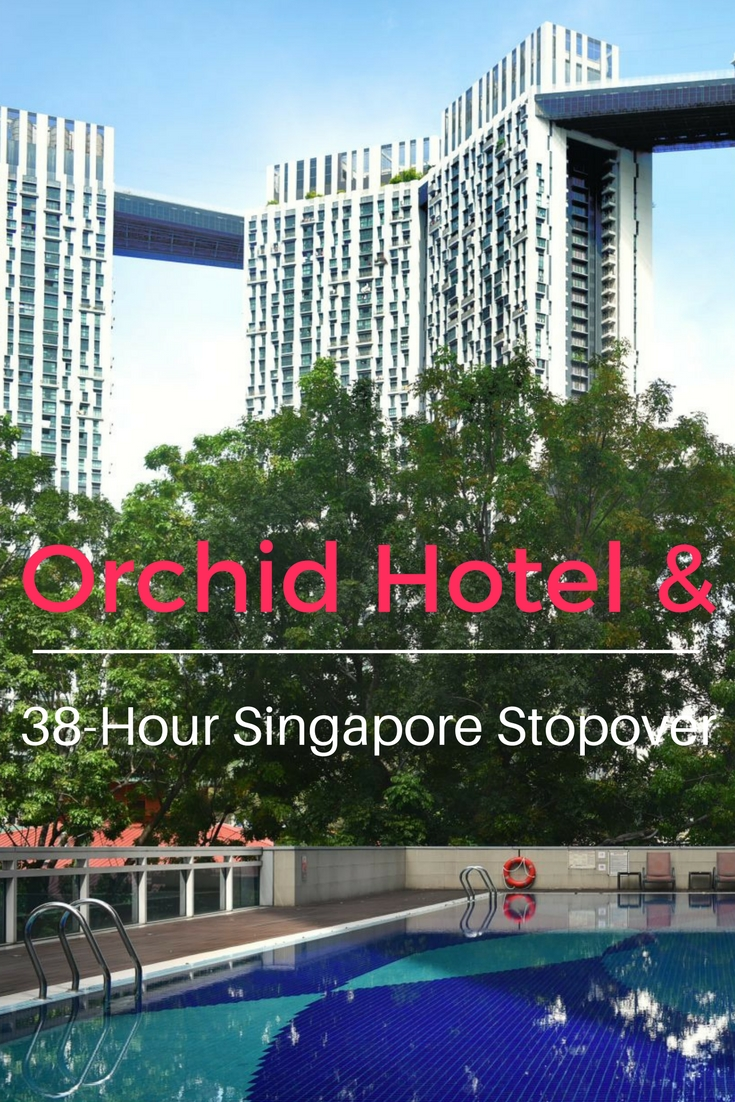 Orchid Hotel review and Singapore stopover travel tips.